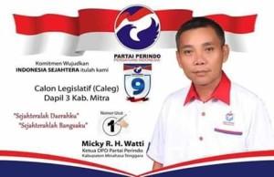 Perindo Minahasa Tenggara, Micky R.H. Watti