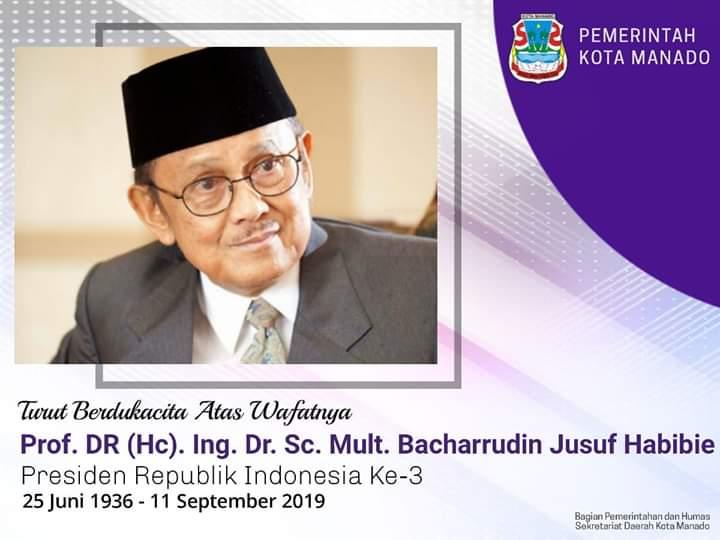 BJ Habibie Wafat, Pemkot Manado Naikkan Bendera Setengah Tiang